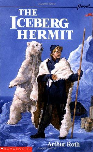 9780590441124: The Iceberg Hermit (Point)