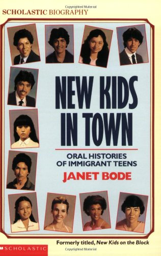 9780590441445: New Kids in Town: Oral Histories of Immigrant Teens