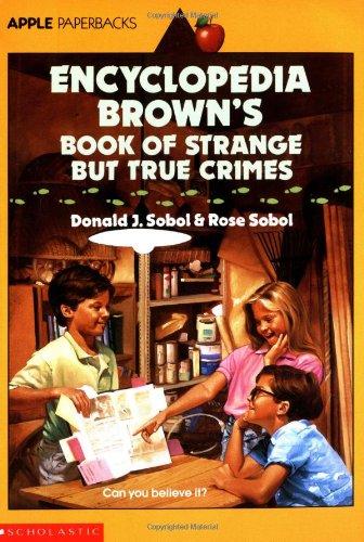 9780590441483: Encyclopedia Brown's Book Of Strange But True Crimes (An Apple Paperback)