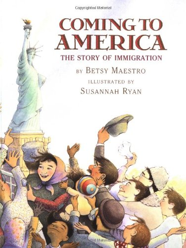 9780590441513: Coming to America: The Story of Immigration: The Story of Immigration