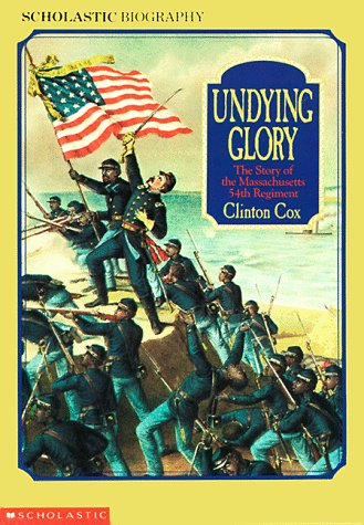Undying Glory: The Story of the Massachusetts: Cox, Clinton