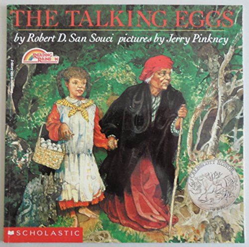 The Talking Eggs: San Souci, Robert D. (retold by), Illustrated by Pinkney, Jerry