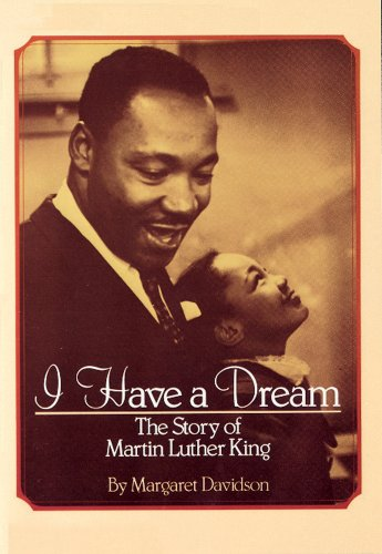 I Have A Dream: The Story Of: Margaret Davidson