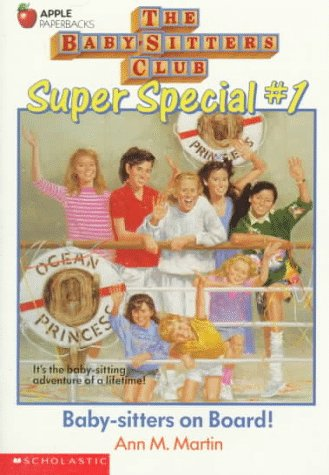 Baby-Sitters on Board! (Baby-Sitters Club Super Special, No. 1): Martin, Ann M.
