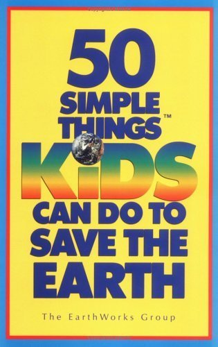 9780590442497: 50 Simple Things Kids Can Do to Save the Earth