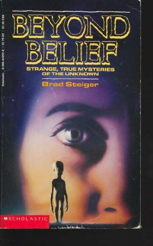 9780590442527: Beyond Belief: Strange, True Mysteries of the Unknown (Point)