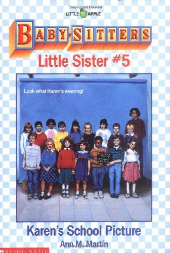 Karen's School Picture (Baby-Sitters Little Sister, No.: Martin, Ann M.