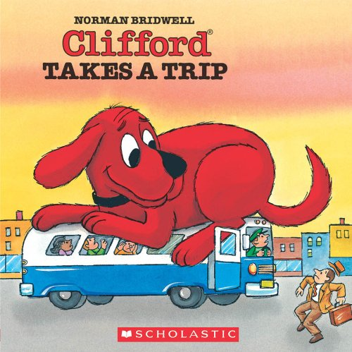 9780590442602: Clifford Takes a Trip (Clifford the Big Red Dog (Pape)