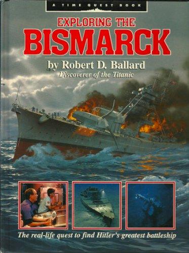 9780590442688: Exploring the Bismarck (Time Quest Book)