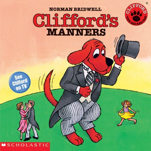 9780590442855: Clifford the Big Red Dog: Clifford's Manners