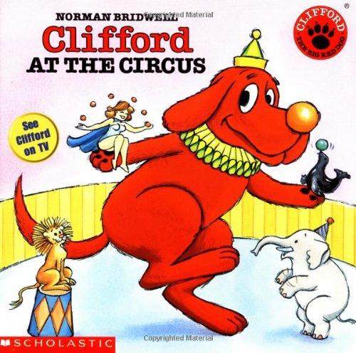 9780590442930: Clifford At The Circus
