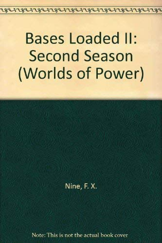 9780590443128: Bases Loaded II: Second Season (Worlds of Power)
