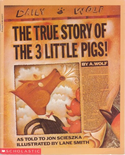 9780590443579: True Story of the Three Little Pigs