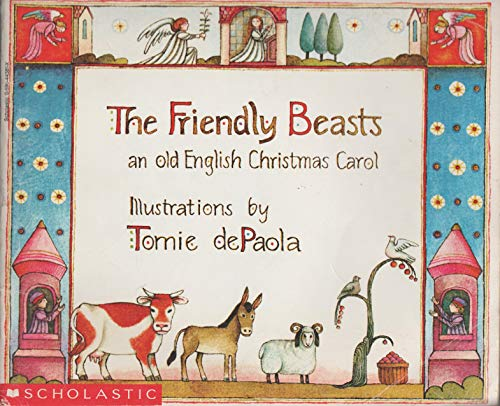 9780590443814: the friendly beasts, an old english christmas carol