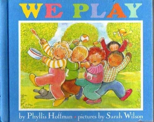 We play (0590443844) by Phyllis Hoffman