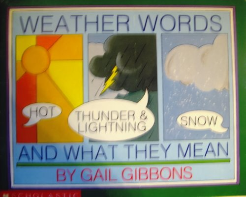9780590444088: Weather Words and What They Mean