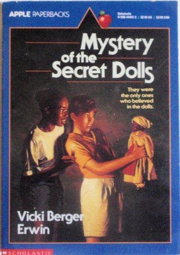 9780590444125: Mystery of the Secret Dolls (An Apple Paperback)