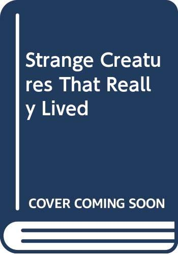 Strange Creatures That Really Lived (0590444301) by Selsam, Millicent Ellis