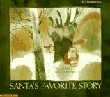 Santa's Favorite Story (Blue Ribbon Book) (9780590444545) by Hisako Aoki; Ivan Gantschev