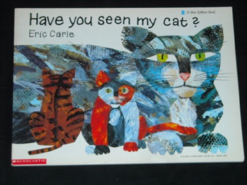9780590444613: Have You Seen My Cat (Blue Ribbon Book)