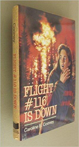 Flight #116 Is Down!: Cooney, Caroline B.