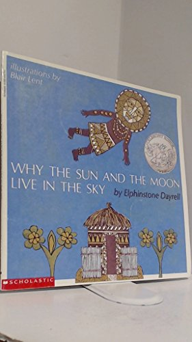 9780590444750: Why the Sun and the Moon Live in the Sky