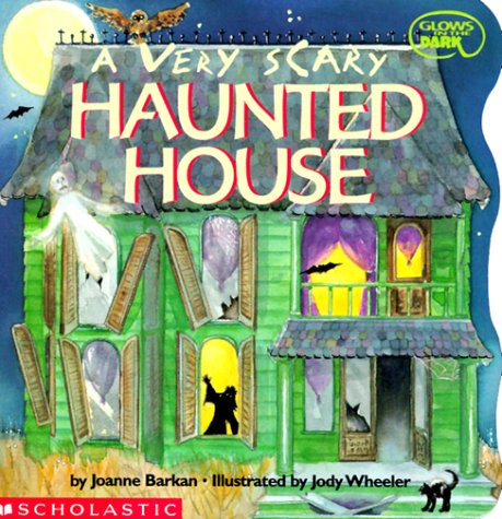 9780590444972: A Very Scary Haunted House (Glows in the Dark)
