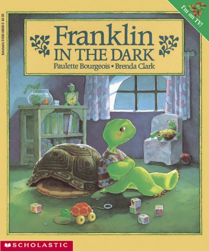 Franklin in the Dark (9780590445061) by Paulette Bourgeois