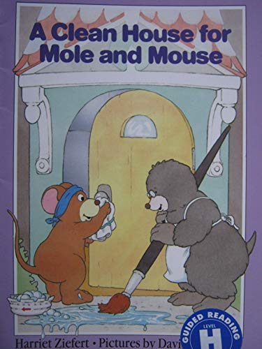 9780590445085: A Clean House for Mole and Mouse (A Clean House for Mole and Mouse)