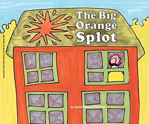 The Big Orange Splot (Paperback): Daniel Manus Pinkwater
