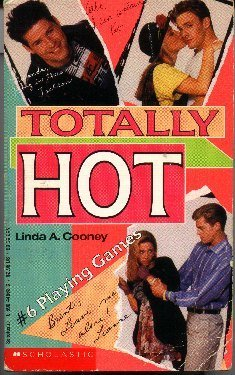Playing Games (Totally Hot, No 6): Cooney, Linda A.;