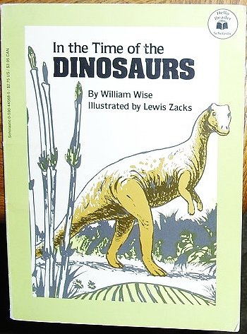 9780590445689: In the Time of the Dinosaurs (Hello Reader Series)