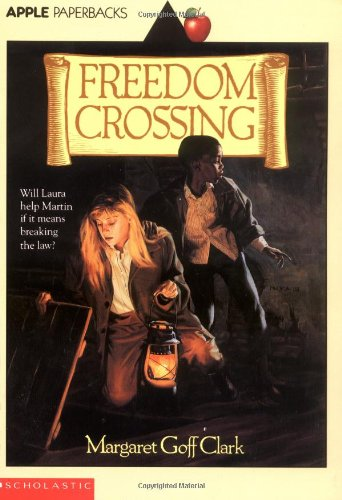 9780590445696: Freedom Crossing (Apple Paperbacks)