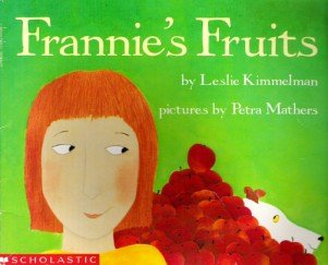 9780590445849: Frannie's Fruits