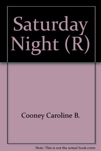 Saturday Night (R): Cooney, Caroline B.