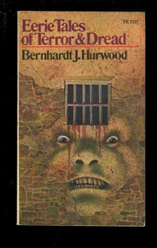 Eerie Tales of Terror and Dread (Point): Hurwood, Bernhardt J.