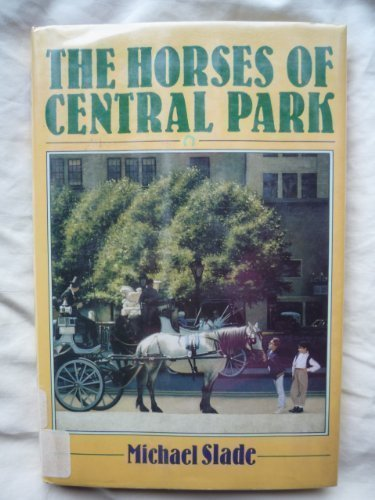 9780590446594: The horses of Central Park