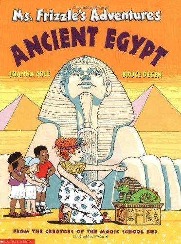 9780590446815: Ms. Frizzle's Adventures: Ancient Egypt