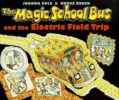 9780590446822: The Magic School Bus and the Electric Field Trip