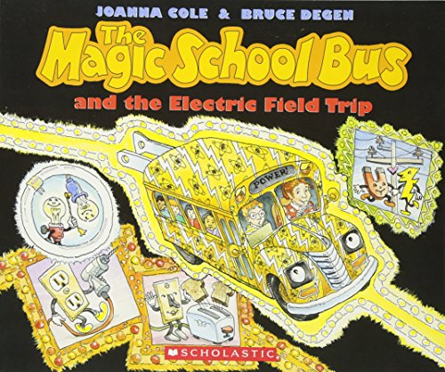 9780590446839: The Magic School Bus And The Electric Field Trip