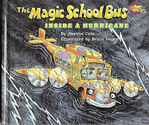 The Magic School Bus : inside a Hurricane