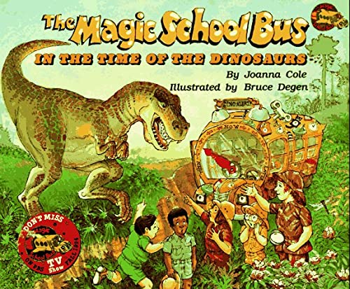 In The Time Of Dinosaurs (Magic School Bus)