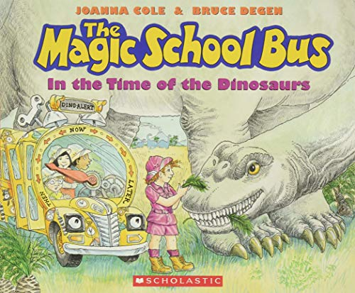 9780590446891: The Magic School Bus in the Time of the Dinosaurs