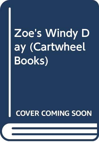 Zoe's Windy Day (Cartwheel Books) (0590447122) by Barbara Reid