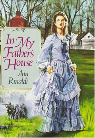 In My Father's House: Rinaldi, Ann