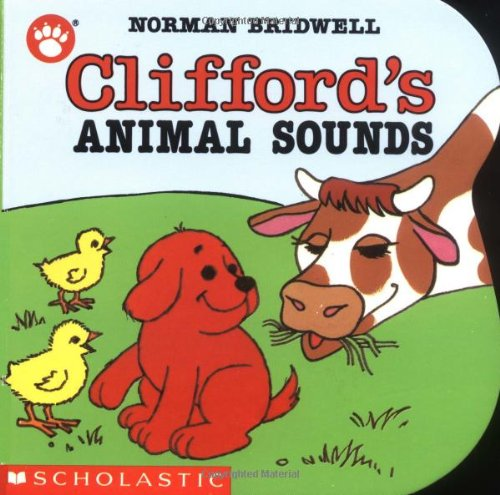 9780590447348: Clifford's Animal Sounds (Clifford the Small Red Puppy Board Books)