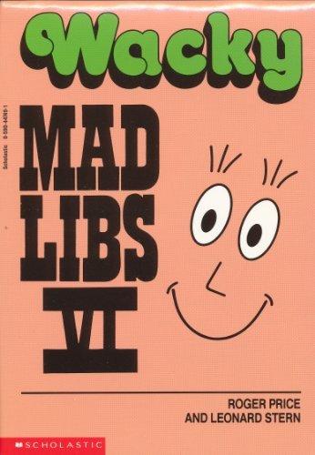 9780590447492: Wacky Mad Libs VI