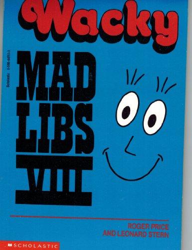 Wacky Mad Libs VIII