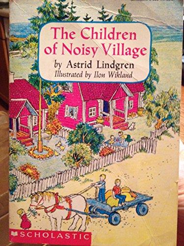 9780590447607: The Children of Noisy Village