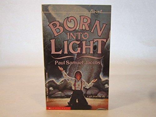 9780590447652: Born into Light (Point)